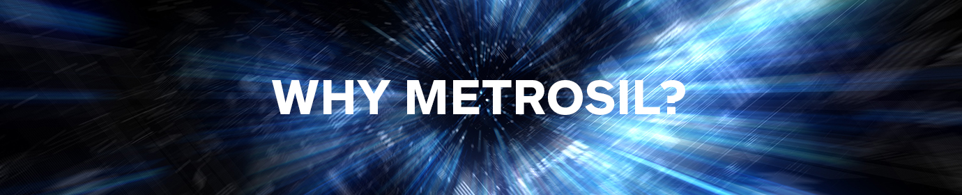Image Depicting Space and Speed with the Words 'Why Metrosil?' in the Middle